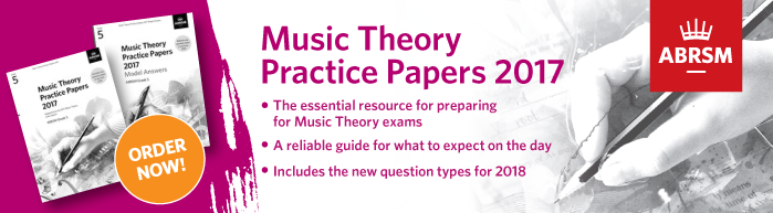 Music Theory Practice Papers 2017