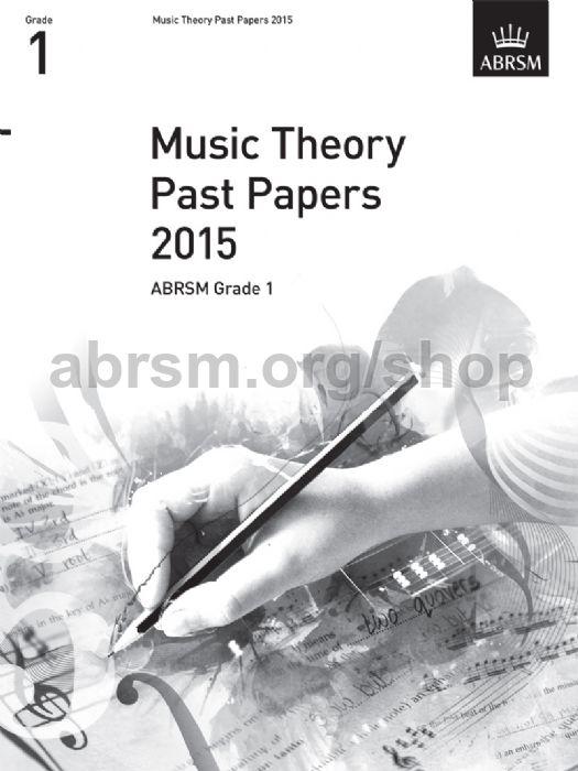 Music Theory Past Papers 2015, ABRSM Grade 1 - ABRSM