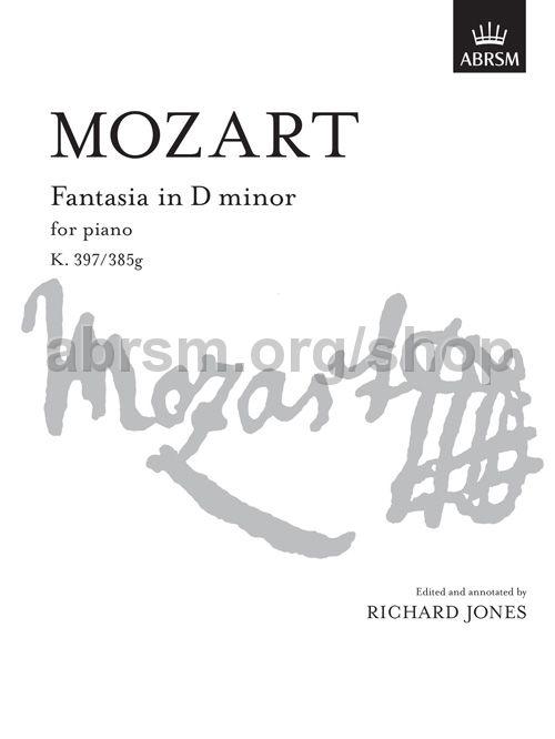 Wolfgang Amadeus Mozart Fantasia In D Minor