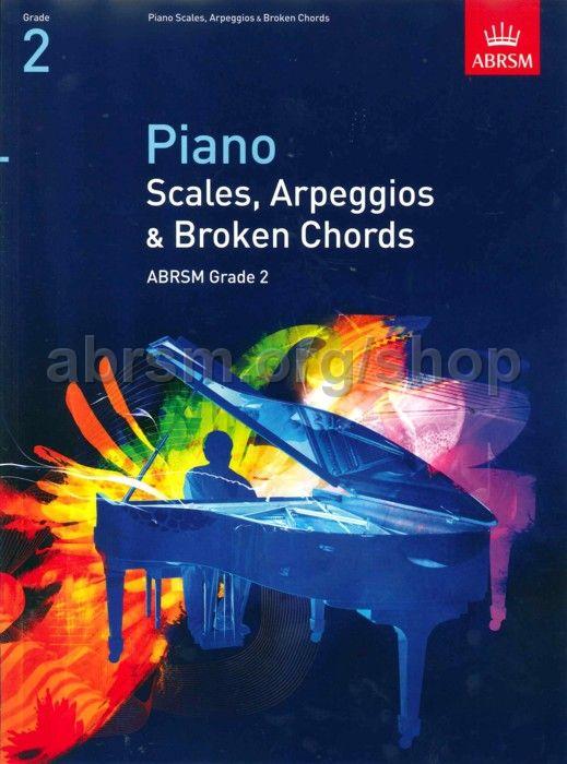 Piano Scales, Arpeggios u0026 Broken Chords, Grade 2 - ABRSM