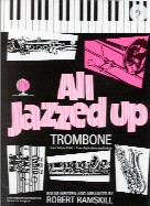 All Jazzed Up for Trombone or Euphonium (Bass Clef) (Book only)