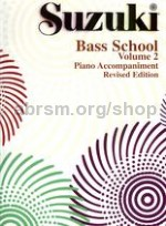 Suzuki Bass School Vol. 2 Piano Accompaniment (Revised Edition)