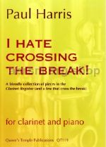 I Hate Crossing The Break! - Clarinet Studies