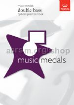 Music Medals Double Bass Options Practice Book