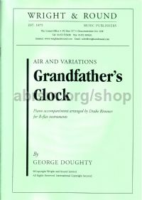 Air and Variations on My Grandfather's Clock for Bb instrument & piano