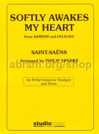 Softly Awakes My Heart (from Samson and Delilah) arr. cornet/trumpet and piano