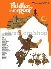 Fiddler on the Roof - Vocal Selections (PVG)