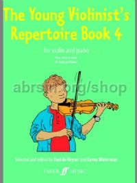 The Young Violinist's Repertoire, Book IV (Violin & Piano)