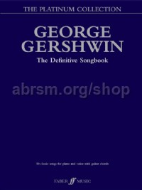 George Gershwin: The Platinum Collection (Piano, Voice & Guitar)
