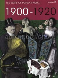 100 Years of Popular Music: 1900-1920 (Piano, Voice & Guitar)