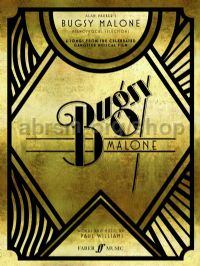 Bugsy Malone Song Selections (PVG)