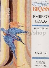Embryo Brass for French Horn