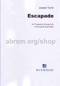Escapade for Eb cornet/Eb trumpet/Bb piccolo trumpet and piano
