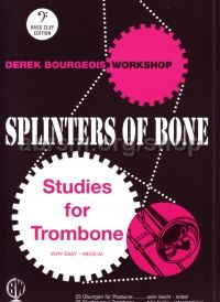 Splinters of Bone - Studies for Trombone (bass clef)