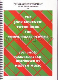 The Jock McKenzie Tutor Book for Young Brass Players (Bb/Eb/F Piano Accompaniment Book 1)