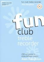 Fun Club Treble Recorder Grade 1-2 (Book & CD))