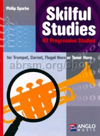 Skilful Studies for Trumpet, Cornet or Flugel Horn or Tenor Horn