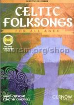 Celtic Folksongs For All Ages Soprano Recorder (Book & CD)
