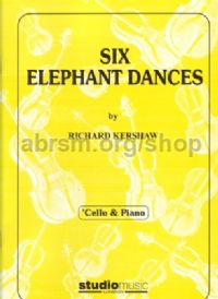 Six Elephant Dances for Cello