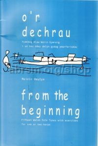 O'r Dechrau (From The Beginning) harp