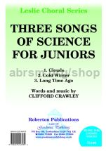 Three Songs of Science for Juniors for unison voices