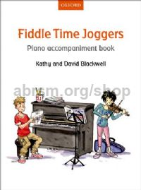 Fiddle Time Joggers Piano Accompaniment Book REVISED EDITION