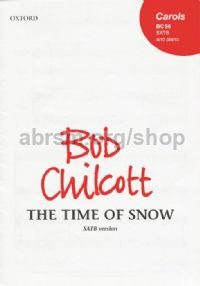 Time of Snow, The SATB