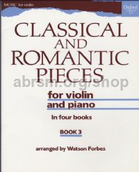 Classical & Romantic Pieces, Book 3 for violin & piano