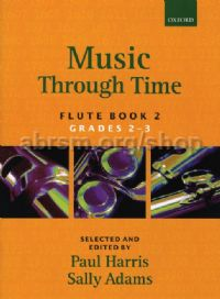 Music Through Time Flute Book 2 (Grades 2-3)