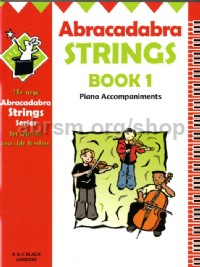 Abracadabra Strings Book 1 (Piano Accompaniments for Violin, Viola, Cello & Double Bass)