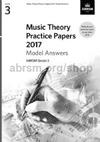 Music Theory Practice Papers 2017 Answers - Grade 3