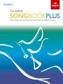The ABRSM Songbook Plus, Grade 2