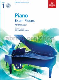Piano Exam Pieces 2019 & 2020, ABRSM Grade 1, with CD