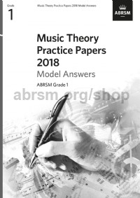 Music Theory Practice Papers 2018 Model Answers, ABRSM Grade 1