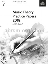 Music Theory Practice Papers 2018, ABRSM Grade 7