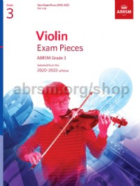 Violin Exam Pieces 2020-2023, ABRSM Grade 3, Part