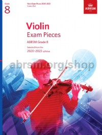 Violin Exam Pieces 2020-2023, ABRSM Grade 8, Score & Part