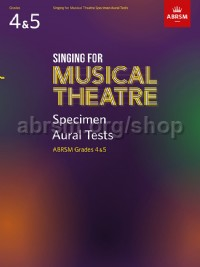 Singing for Musical Theatre, Aural Tests, ABRSM Grades 4 & 5