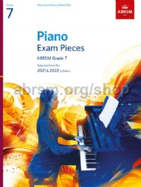 Piano Exam Pieces 2021 & 2022, ABRSM Grade 7