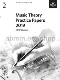 Music Theory Practice Papers 2019, ABRSM Grade 2