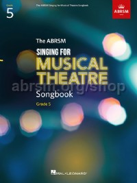 Singing for Musical Theatre Songbook, ABRSM Grade 5