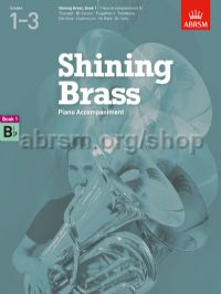 Shining Brass, Book 1, Piano Accompaniment B flat.