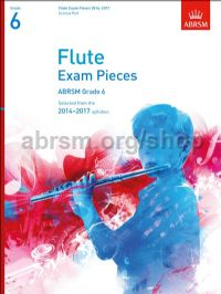 Flute Exam Pieces 2014–2017, Grade 6, Score & Part