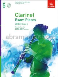 Clarinet Exam Pieces 2014–2017, Grade 5, Score, Part & 2 CDs