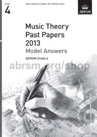 Music Theory Past Papers 2013 Model Answers, ABRSM Grade 4
