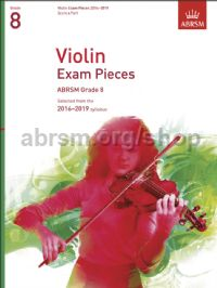 Violin Exam Pieces 2016–2019, ABRSM Grade 8, Score & Part