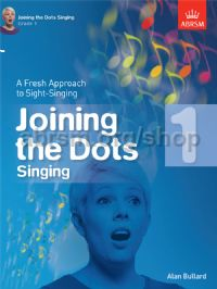 Joining the Dots Singing, Grade 1