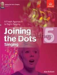 Joining the Dots Singing, Grade 5