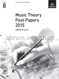 Music Theory Past Papers 2015, ABRSM Grade 8