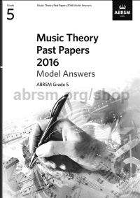 Music Theory Past Papers 2016 Model Answers, ABRSM Grade 5